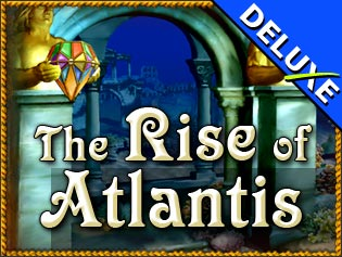 The Rise of Atlantis Deluxe